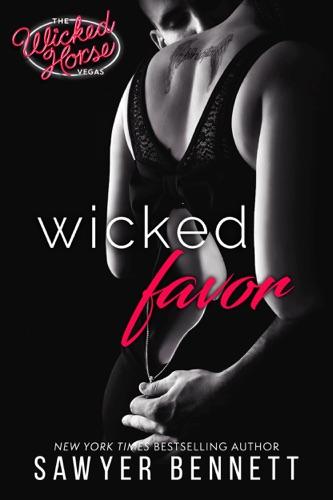 Sawyer Bennett - Wicked Favor