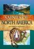 Saints Of North America – Lives Of Kateri Tekakwitha, Isaac Jogues, Elizabeth Seton And More