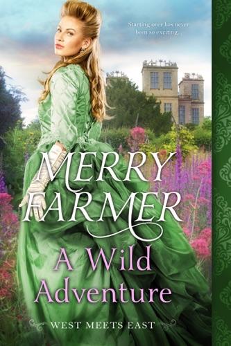 Merry Farmer - A Wild Adventure