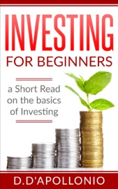 Download Investing for Beginners a Short Read on the Basics of Investing