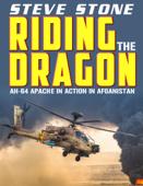 Apache Wrath: Riding the Dragon