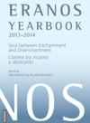 Eranos Yearbook 72 20132014 Soul Between Enchantment And Disenchantment