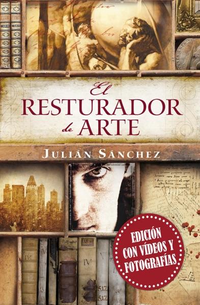 El restaurador de arte (edición con vídeos y fotografías)