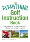 The Everything Golf Instruction Book