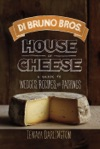 Di Bruno Bros House Of Cheese