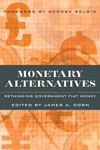 Monetary Alternatives