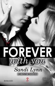 Forever with You di Sandi Lynn Copertina del libro