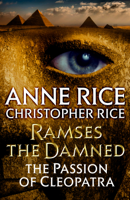 Anne Rice & Christopher Rice - Ramses the Damned artwork
