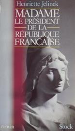 Madame Le Pr Sident De La R Publique Fran Aise