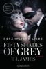 E L James - Fifty Shades of Grey - Gefährliche Liebe Grafik