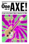 Number One With An Axe A Look At The Guitars Role In Americas 1 Hits Volume 3 1965-69