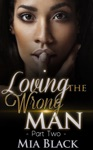Loving The Wrong Man 2