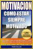 Frank Mullani - Motivacion - Como Estar Siempre Motivado ilustración