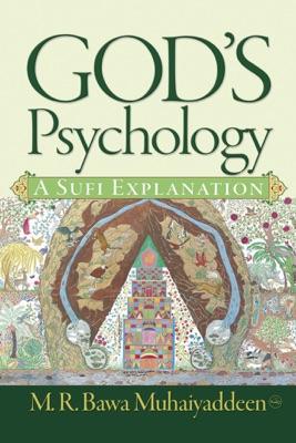 God's Psychology: A Sufi Explanation