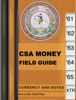 CSA Money- A Field Guide To Confederate Currency