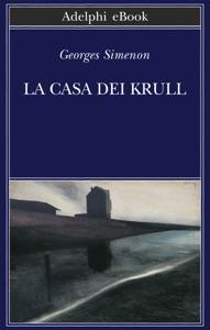 La casa dei Krull da Georges Simenon