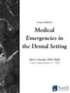 Medical Emergencies In The Dental Setting