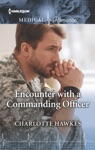 Encounter With A Commanding Officer