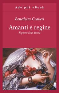 Amanti e regine Libro Cover