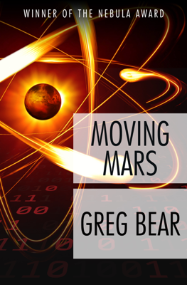 Moving Mars - Greg Bear book