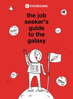 The Job Seeker's Guide to the Galaxy
