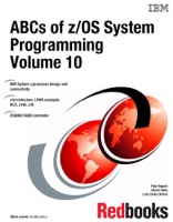 ABCs of z/OS System Programming Volume 10