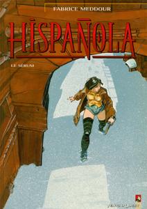 Hispañola - Tome 01 La couverture du livre martien