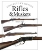 Rifles & Muskets