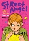 Street Angel After School Kung Fu Special