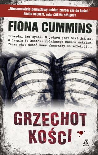 Fiona Cummins - Grzechot kości