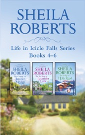 Sheila Roberts Life in Icicle Falls Series Books 4-6 PDF Download