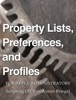 Property Lists, Preferences and Profiles for Apple Administrators