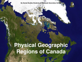 Physical Geographic Regions of Canada