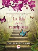 Download and Read Online La isla de las mariposas