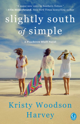 Slightly South of Simple - Kristy Woodson Harvey book
