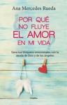 Por Qu No Fluye El Amor En Mi Vida