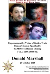 Empowerment By Virtue Of Golden Truth Human Cloning Specifically  REM Driven Human Cloning Full Disclosure