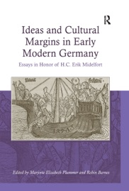 IDEAS AND CULTURAL MARGINS IN EARLY MODERN GERMANY