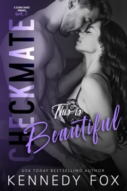 Checkmate: This is Beautiful (Logan & Kayla, #2) book summary