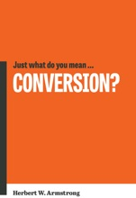 Just What Do You Mean… Conversion?