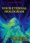 Your Eternal Hologram