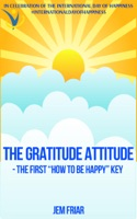 The Gratitude Attitude - The First