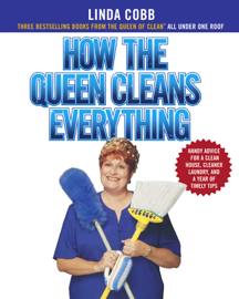 How the Queen Cleans Everything
