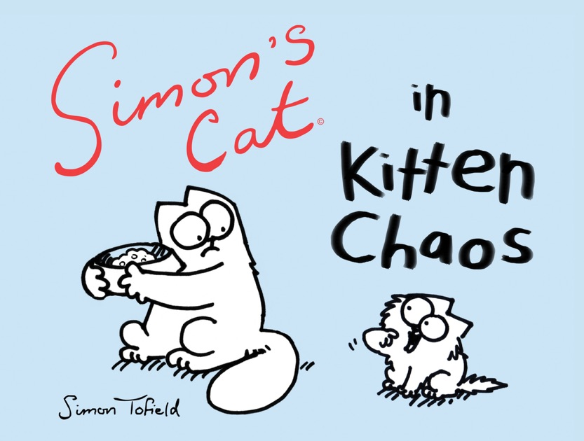 Simons Cat In Kitten Chaos Enhanced Edition By Simon Tofield On