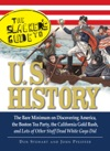 The Slackers Guide To US History