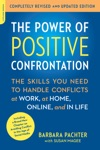 The Power Of Positive Confrontation