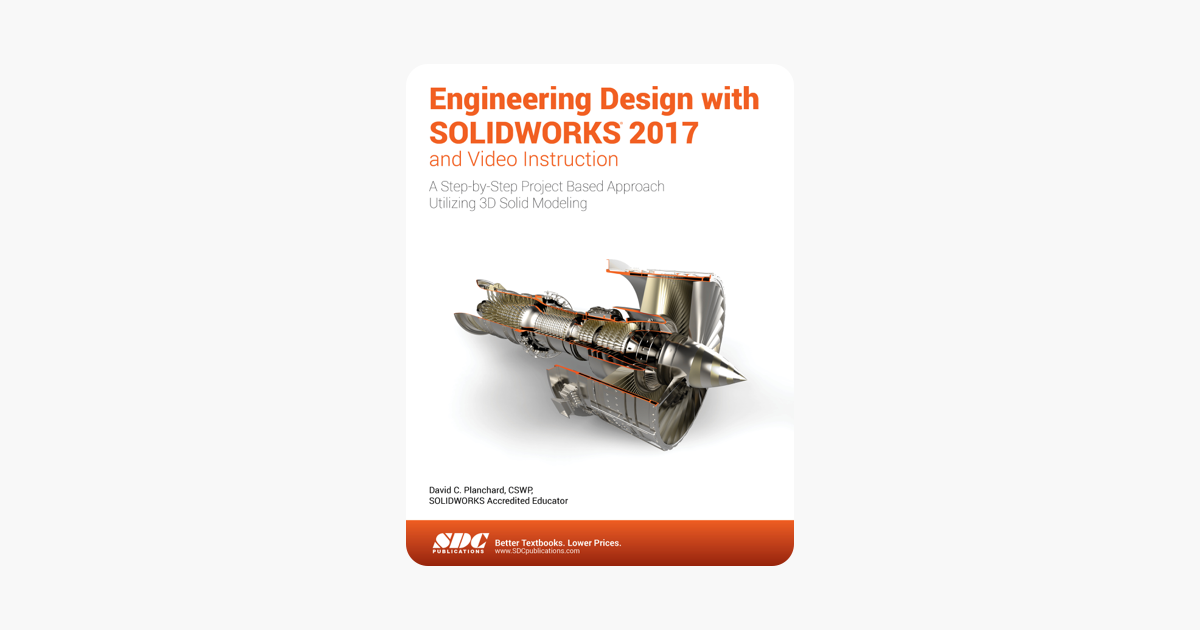 Engineering Design With Solidworks 2017 And Video