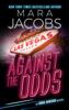 Mara Jacobs - Against the Odds (Anna Dawson Book 1) kunstwerk