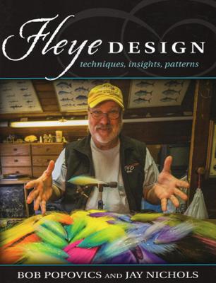 Fleye Design - Bob Popovics & Jay Nichols book