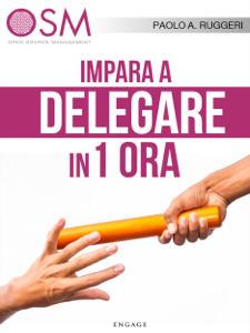 Impara a delegare in 1 ora Copertina del libro